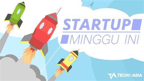 tech in asia indonesia komunitas online startup di asia berita startup teknologi di indonesia minggu ini 20