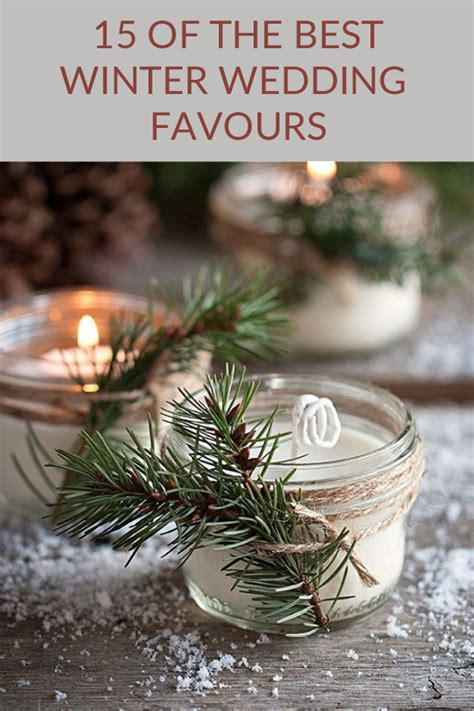winter wedding favours ideas uk 15 wedding favours for winter weddings