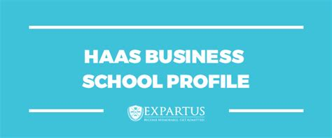 Haas Mba Admissions Faq by Expartus Consulting Haas Business School Profile