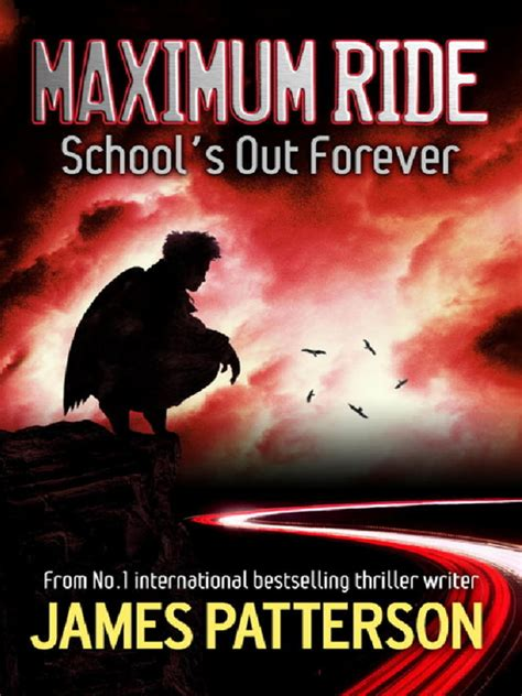 murder interrupted patterson s murder is forever books school s out forever ebook maximum ride series book 2