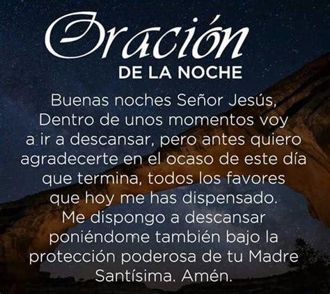imagenes cristianas oracion de la noche oraci 211 n de la noche para dormir y compartir por celular