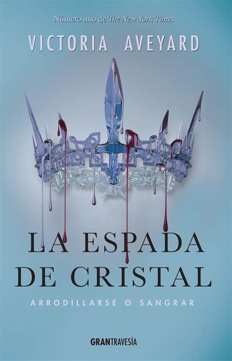 la espada de cristal b01lyhorgl la espada de cristal chicas de papel