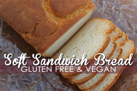 gluten free vegan recipes soft gluten free vegan bread recipe easy delicious
