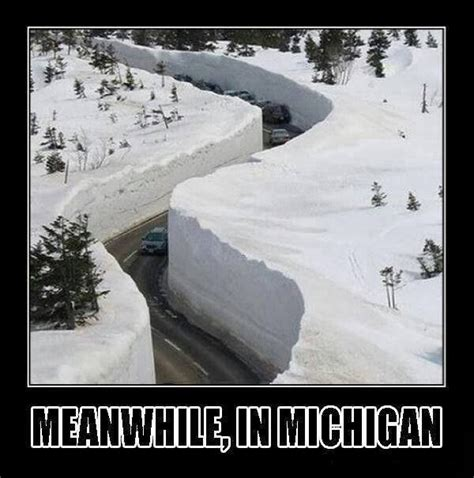 Snowstorm Meme - the best michigan snowstorm memes