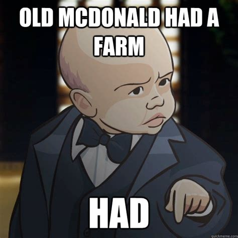 Old Macdonald Had A Farm Meme - pin baby godfather animeme old mcdonald had a farm on