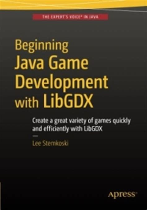 java development with libgdx from beginner to professional books libgdx book semday