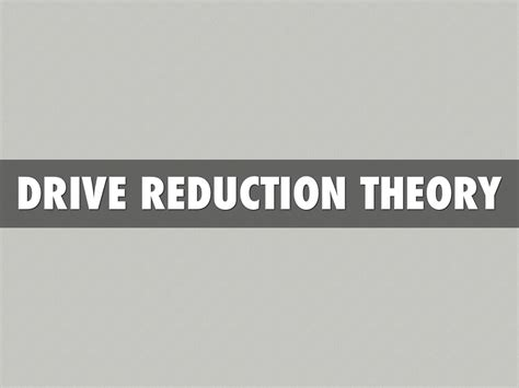 drive reduction theory adalah 8a by bailey cbell
