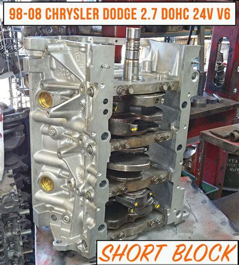 2 7 Chrysler Engine For Sale by Rebuilt 98 08 Dodge Chrysler 2 7 Block Engine For
