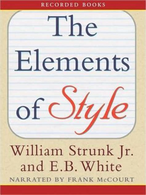 listen to elements of style by william strunk jr at listen to elements of style by william strunk at