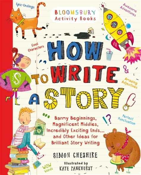 picture story book how to write a story s edition simon cheshire a