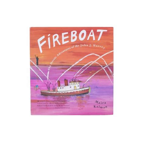 fireboat heroic adventures fireboat the heroic adventures of the john j harvey 9