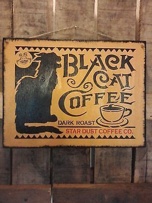 primitive black cat coffee wooden sign   home
