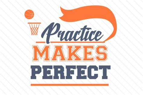 Wonderful Products For Your Special Practice by Practice Makes Basketball Svg Cut File By Creative