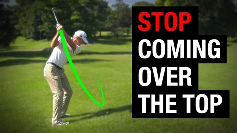over the top golf swing cure why you re coming over the top in your golf swing how to