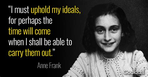 anne frank house biography anne frank quote on upholding ideals goalcast