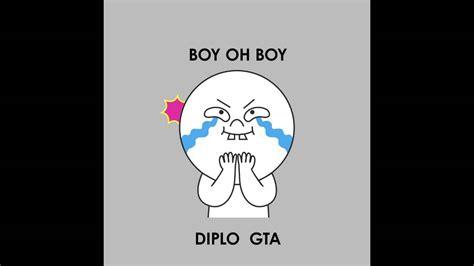 boy oh diplo gta boy oh boy official full stream youtube
