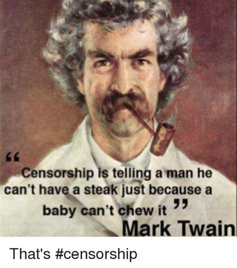 Mark Twain Memes - funny censorship memes of 2016 on sizzle dank