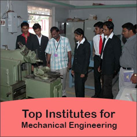 Mechanical Engineering Then Mba by Top Mechanical Engineering Institutes In India Engineering