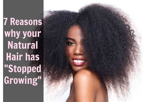 how to grow nigerian hair long my hair journey fashion 7 reasons why your hair doesn t look like its growing