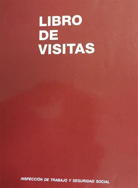 libro visitor the how and desaparece el libro de visitas de las inspecciones de trabajo estebanuyarra com