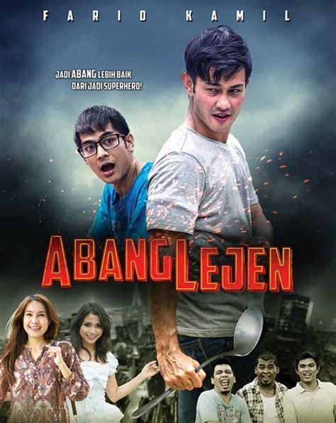 film malaysia full movie 2015 abang lejen dvd malay movie 2015 cast by farid kamil