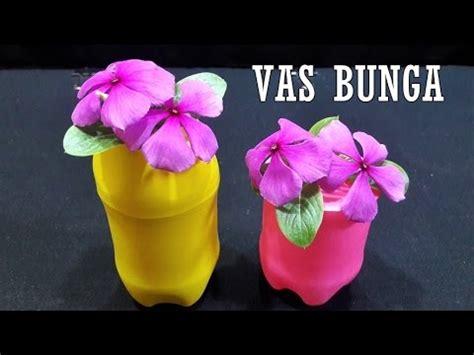 youtube membuat vas bunga cara mudah membuat vas bunga cantik dari balon botol