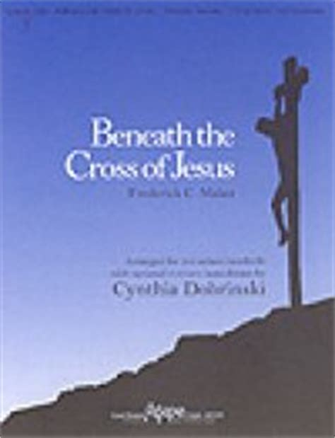a home within the wilderness beneath the cross of jesus volume 1 books beneath the cross of jesus sheet by frederick c