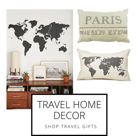 travel themed home decor gifts for travelers best gifts that every traveler should