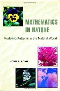 patterns in nature amazon mathematics in nature modeling patterns in the natural