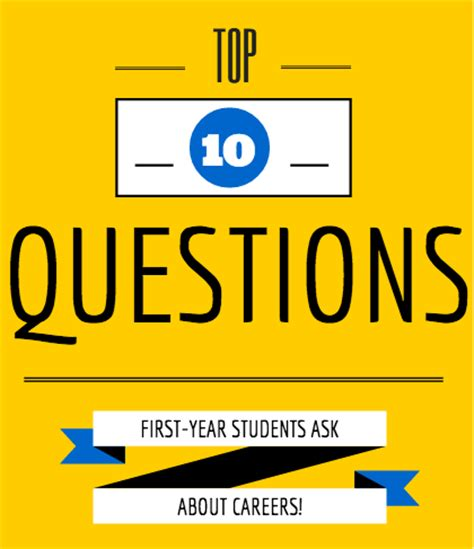 10 questions about new year top 10 questions year students ask about careers