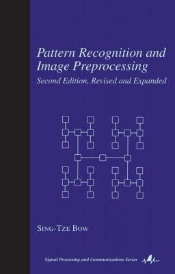 definition of pattern recognition in image processing pattern recognition and image preprocessing sing t bow