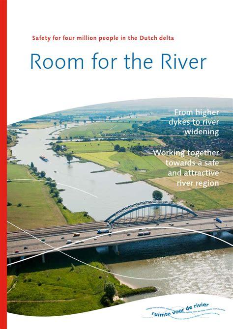 the river room brochure room for the river by ruimte voor de rivier issuu