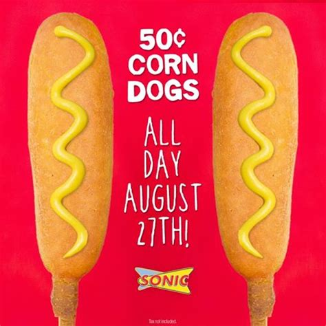 sonic 50 cent corn dogs sonic 50 cent corn dogs all day today the coupon challenge