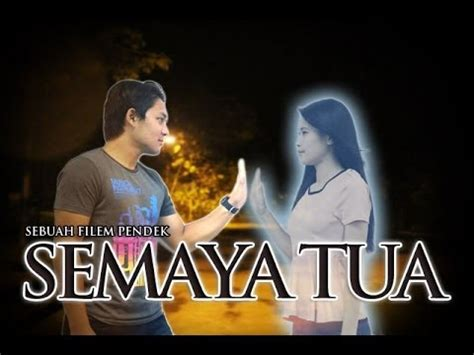 film malaysia gubuk tua semaya tua short film youtube