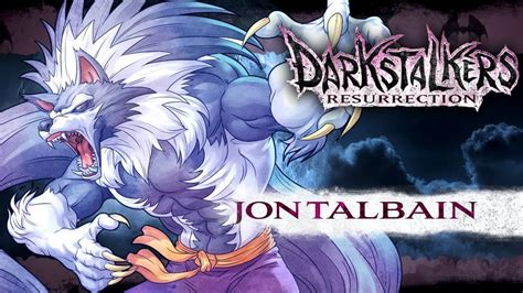 darkstalkers resurrection jon talbain youtube