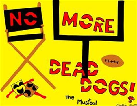 no more dead dogs gioe caitlin drama past productions