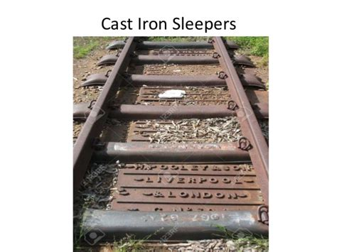 Cast Sleepers Railways Ppt