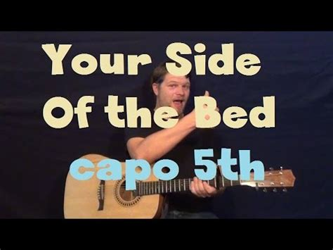 your side of the bed chords your side of the bed little big town easy guitar capo