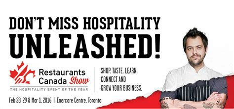 your restaurant embrace the unleash your restaurant become outstanding books restaurants canada show 2016 hospitality unleashed recap