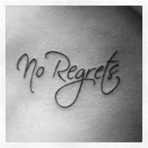 no regret tattoo en iyi 17 fikir no regrets te anlamlı