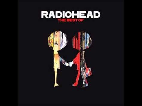 radiohead best album the best of radiohead album albums