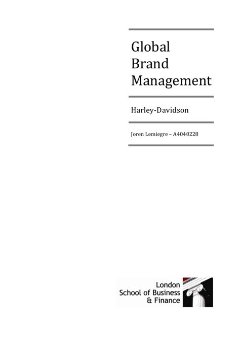 Brand Management Strategy a new global brand management strategy for harley davidson