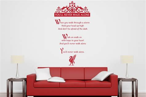 liverpool wall stickers lyrics to the liverpool football club song never walk alone all our wall stickers decals are