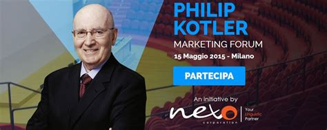 Marketing Management Philip Kotler 15 E 15 maggio a appuntamento con philip kotler hotel 2 0