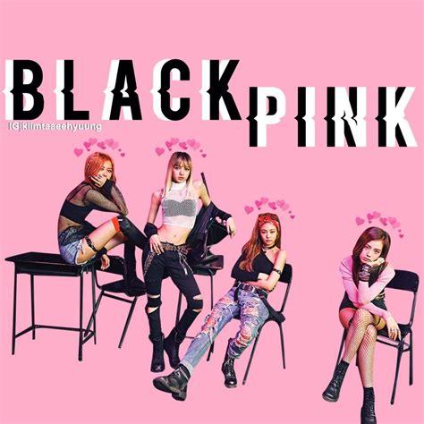 blackpink edits blackpink edit blink 블링크 amino