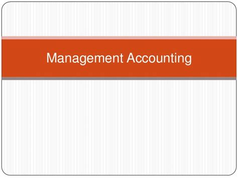 E15 19 Financial And Managerial Accounting For Mba by Introduction Of Management Accounting