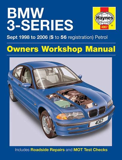 car maintenance manuals 2001 bmw m3 auto manual 1998 2006 bmw 3 series 4 6 cyl gas haynes repair manual