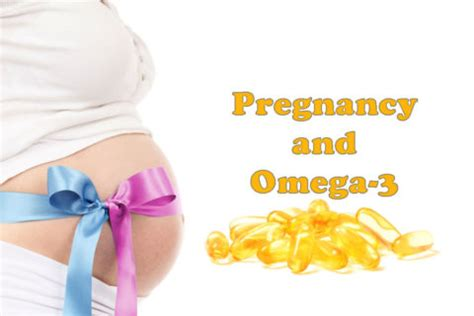omega 3 supplements pregnancy pregnancy and omega 3 benefits and choosing a product