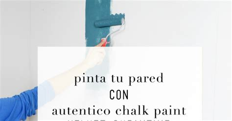 chalk paint autentico paredes crea decora recicla by all washi autentico chalk