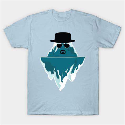 T Shirt Breaking Bad icenberg breaking bad heisenberg t shirt teepublic